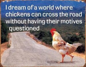 Why Did the Chicken Cross The Road? Rabbinical Style (Early Purim Joke)